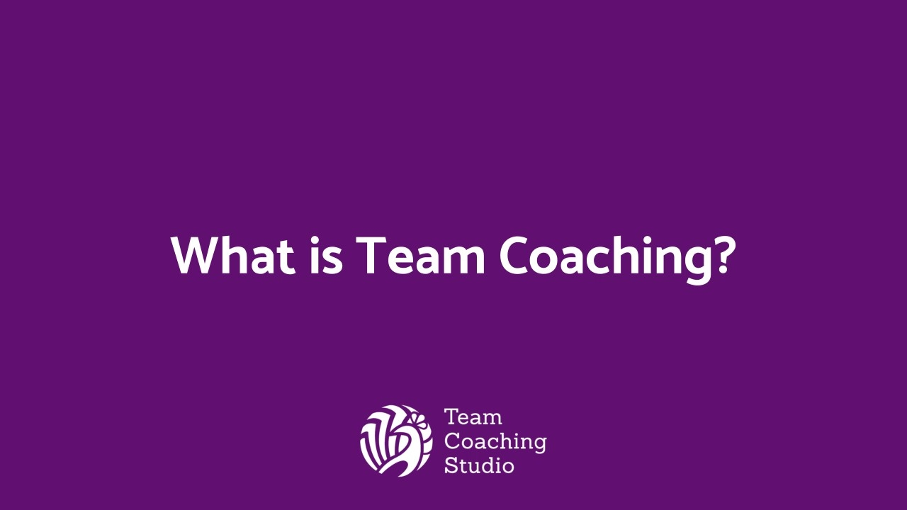 What is Team Coaching